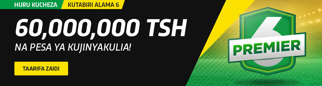 Premier betting tanzania results gym tips of football betting